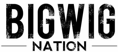 Bigwig Nation
